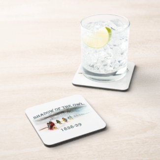 Shadow of the Owl 1838-39 Beverage Coaster