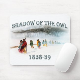 Shadow of the Owl 1838-39 Mouse Pad