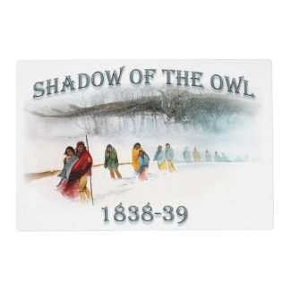 Shadow of the Owl 1838-39 Placemat