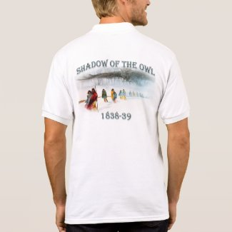 Shadow of the Owl 1838-39 Polo Shirt