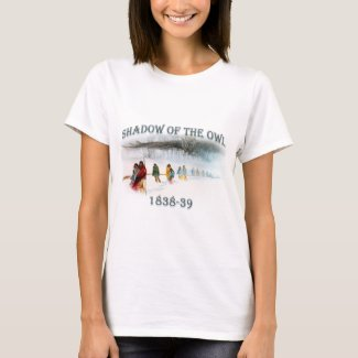 Shadow of the Owl 1838-39 T-Shirt