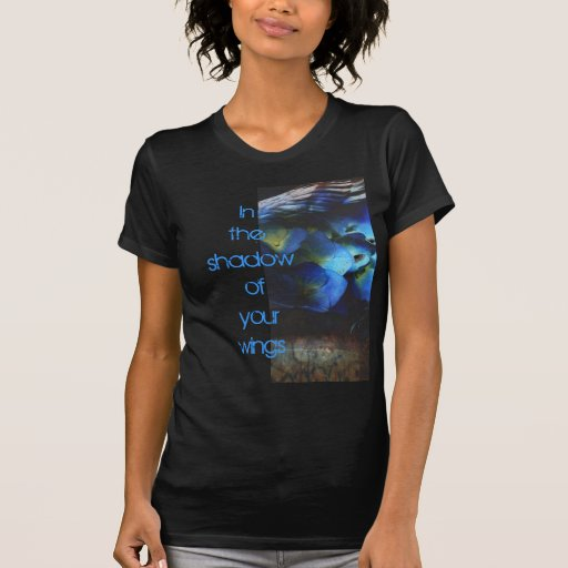 'Shadow of Your Wings' Shirt