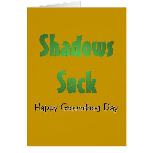 Shadows Suck Card