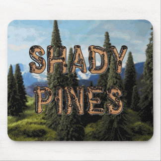 Shady Pines Mouse Pad
