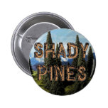 Shady Pines Pinback Buttons