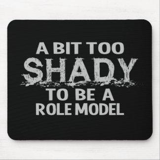 Shady Role Model mousepad, customizable Mouse Pad