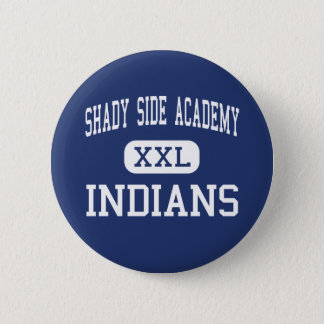 Shady Side Academy Indians Middle Pittsburgh Button