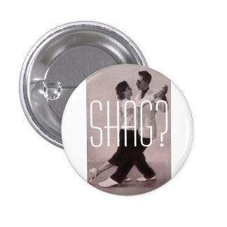 Shag 1 button