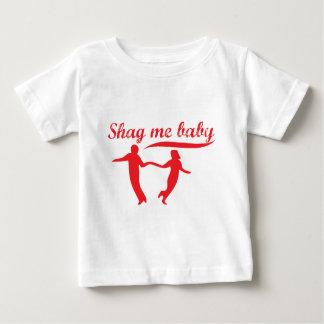 Shag Me Baby Baby T-Shirt