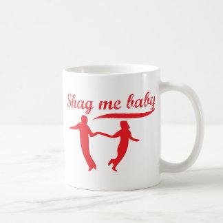 Shag Me Baby Coffee Mug