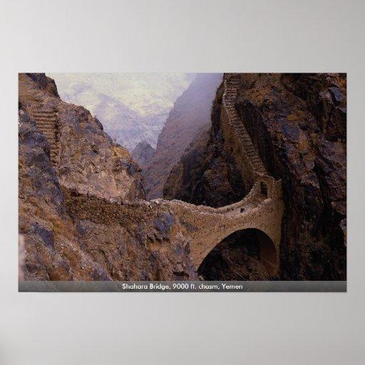 Shahara Bridge, 9000 ft. chasm, Yemen Poster