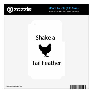 Shake a tail feather iPod touch 4G decal
