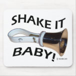 Shake It Baby! Mouse Pad