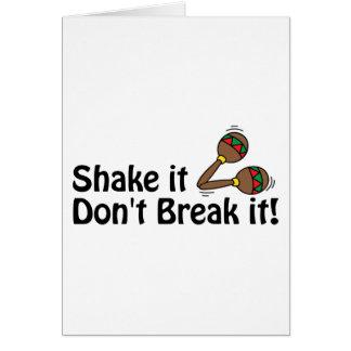 Shake it, Don't Break it. Greeting Card