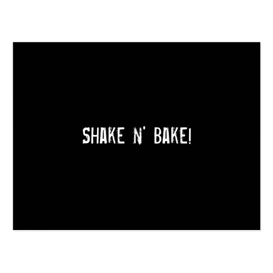 Shake n' Bake! Postcard
