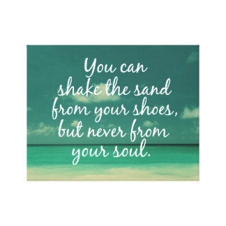 Shake the Sand from Soul Beach Quote Canvas Print