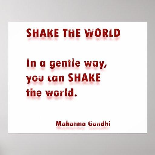 SHAKE the world  by   Mahatma Gandhi Poster