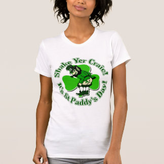 Shake Yer Craic It's St Paddys Day Tshirts
