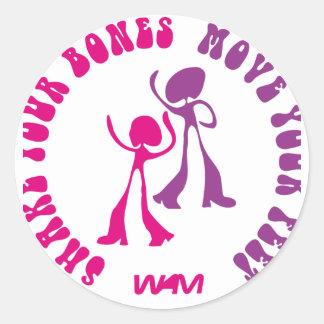 shake your bones move your feet classic round sticker