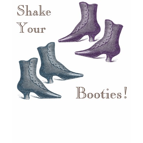 Shake your (Victorian!) Booties – Put on This T-Shirt and Go Dancing!