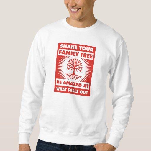 Shake Your Family Tree Sweatshirt