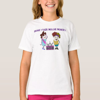 """Shake Your Molar Maker"" Girl's T-shirt"