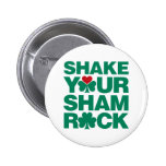 Shake Your Shamrock - Green Pin