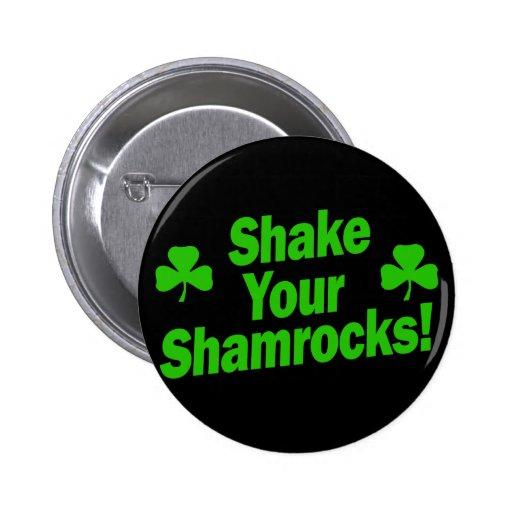 Shake Your Shamrocks! Pin