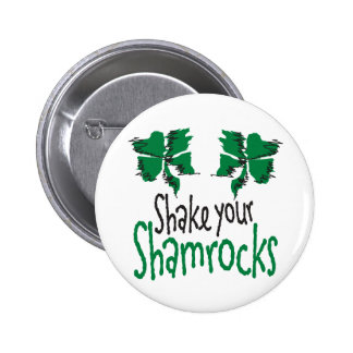 Shake Your Shamrocks Pin