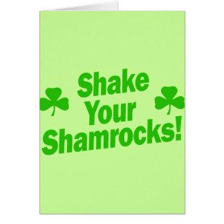 Shake Your Shamrocks! Greeting Card