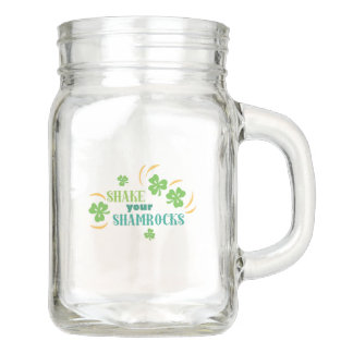 Shake Your Shamrocks Mason Jar