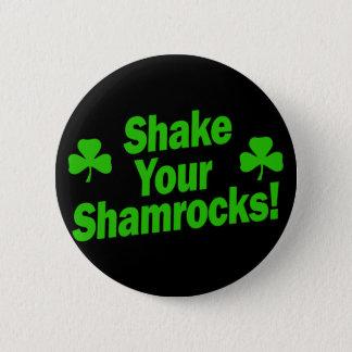 Shake Your Shamrocks! Pinback Button
