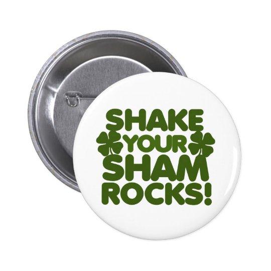 Shake your Shamrocks Pinback Button