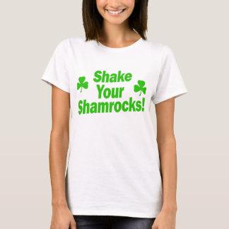 Shake Your Shamrocks! T-Shirt