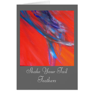 Shake Your Tail Feathers Card