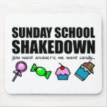 Shakedown de la escuela dominical tapetes de raton