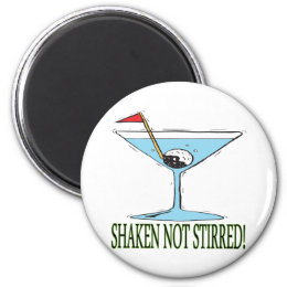 Shaken Not Stirred Magnet