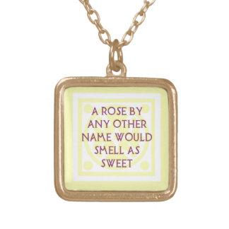 "Shakespeare ""A rose..."" Custom Necklace"