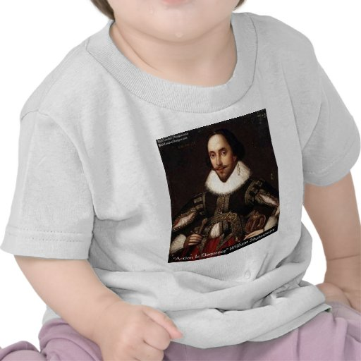 Shakespeare Action Eloquence Quote Gifts & Tees Tshirt