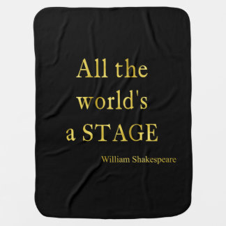 Shakespeare All The World's A Stage Quote Stroller Blanket