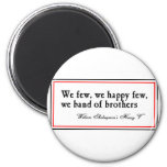 Shakespeare: Band of Brothers 2 Inch Round Magnet