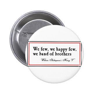 Shakespeare: Banda de hermanos Pin Redondo 5 Cm