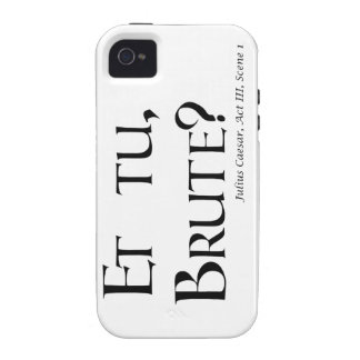 Shakespeare Caesar Quote Products - Et tu, Brute? iPhone 4 Covers
