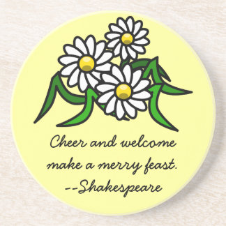 Shakespeare: Cheer and welcome make a merry feast Drink Coaster