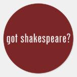 ¿shakespeare conseguido? pegatina redonda