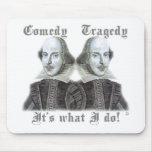 ¡Shakespeare - es lo que lo hago! Alfombrillas De Ratones