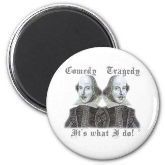 ¡Shakespeare - es lo que lo hago! Imán Redondo 5 Cm