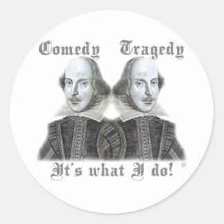 ¡Shakespeare - es lo que lo hago! Pegatina Redonda