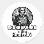 Shakespeare es mi Homeboy Etiquetas Redondas