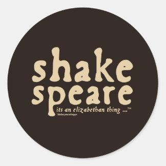 Shakespeare - es una cosa isabelina pegatina redonda
